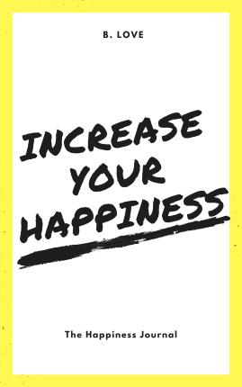 Increaseeyourhappiness